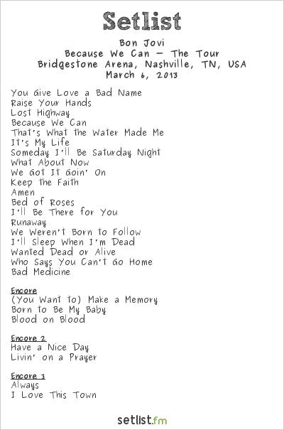 Bon Jovi Setlist Bridgestone Arena, Nashville, TN, USA 2013, Because We Can - The Tour