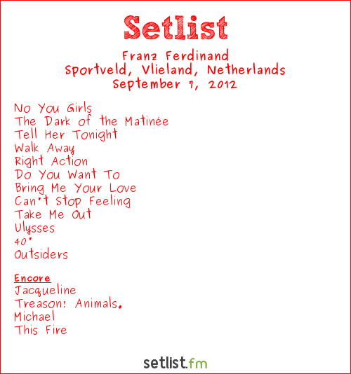 Franz Ferdinand Setlist Into The Great Wide Open 2012 2012