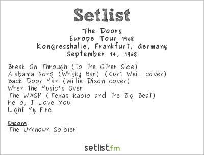 The Doors at Kongresshalle, Frankfurt, Germany Setlist
