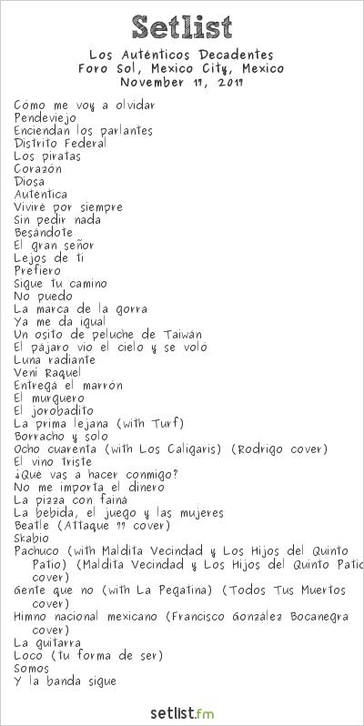 Los Auténticos Decadentes Setlist Foro Sol, Mexico City, Mexico 2017