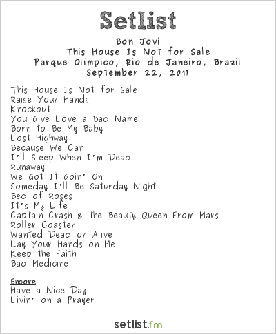 Bon Jovi Setlist Rock in Rio 7 2017, This House Is Not for Sale