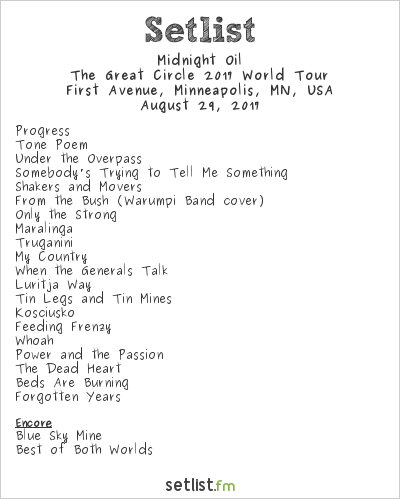 Midnight Oil Setlist First Avenue, Minneapolis, MN, USA 2017, The Great Circle 2017 World Tour