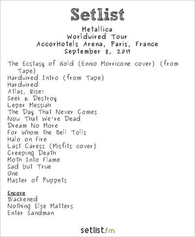 Metallica Setlist AccorHotels Arena, Paris, France 2017, WorldWired Tour