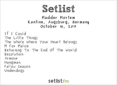Madder Mortem at Kantine, Augsburg, Germany Setlist