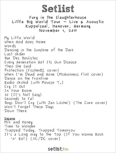 Fury in the Slaughterhouse Setlist Kuppelsaal, Hanover, Germany 2017, Little Big World Tour - Live & Acoustic