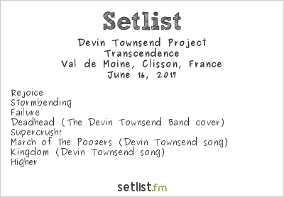 Devin Townsend Project Setlist Hellfest 2017 2017, Transcendence