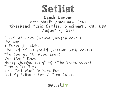 Cyndi Lauper Setlist Riverbend Music Center, Cincinnati, OH, USA, Rod Stewart / Cyndi Lauper 2017