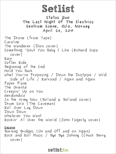 Status Quo Setlist Sentrum Scene, Oslo, Norway 2017, The Last Night of the Electrics
