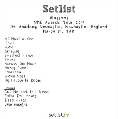 Blossoms Setlist O2 Academy Newcastle, Newcastle, England, NME Awards Tour 2017