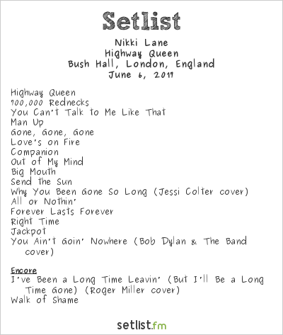 Nikki Lane Setlist Bush Hall, London, England 2017, Highway Queen