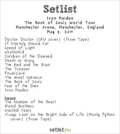Iron Maiden Setlist Manchester Arena, Manchester, England 2017, The Book of Souls World Tour