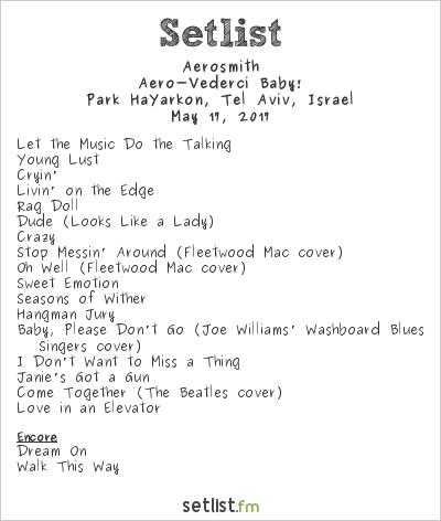 Aerosmith Setlist Park HaYarkon, Tel Aviv, Israel 2017, Aero-Vederci Baby!