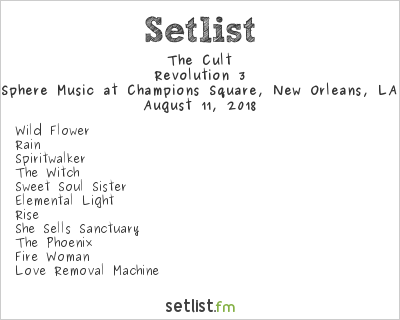 The Cult Setlist Bold Sphere Music at Champions Square, New Orleans, LA, USA 2018, Revolution 3