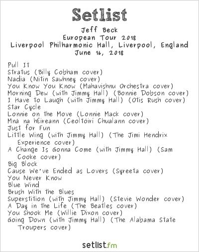 Jeff Beck Setlist Philharmonic Hall, Liverpool, England 2018