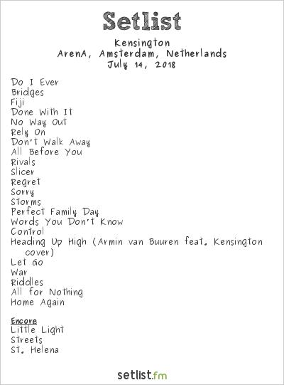 Kensington Setlist Johan Cruyff Arena, Amsterdam, Netherlands 2018