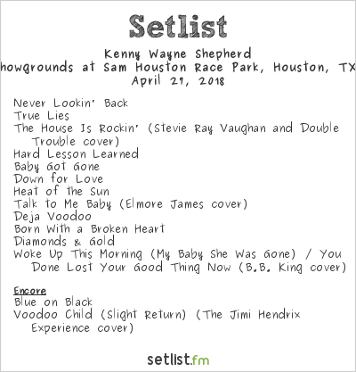 Kenny Wayne Shepherd Setlist The Showgrounds At Sam Houston Race Park, Houston, TX, USA 2018