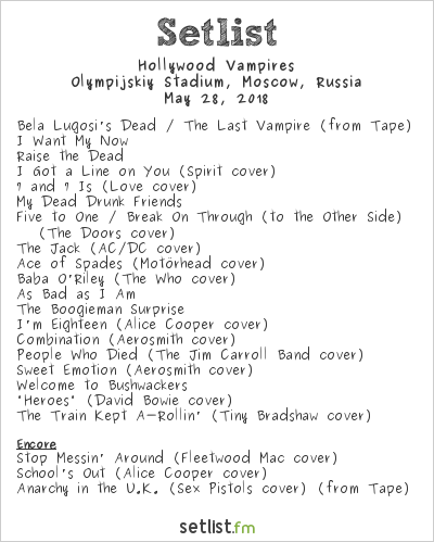 Hollywood Vampires Setlist Olympijskiy Stadium, Moscow, Russia 2018