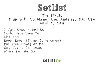 The Struts Setlist Club With No Name, Hollywood, CA, USA 2016