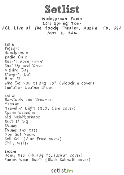 Widespread Panic Setlist The Moody Theater, Austin, TX, USA 2016, 2016 Spring Tour