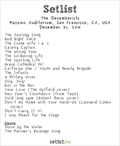 The Decemberists Setlist Nob Hill Masonic Auditorium, San Francisco, CA, USA 2015, 2015 Fall Tour