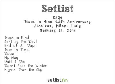 Rage Setlist Alcatraz, Milan, Italy 2016, Black in Mind 20th Anniversary