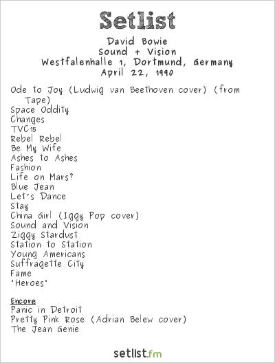 David Bowie Setlist Westfalenhalle, Dortmund, Germany 1990, Sound + Vision Tour