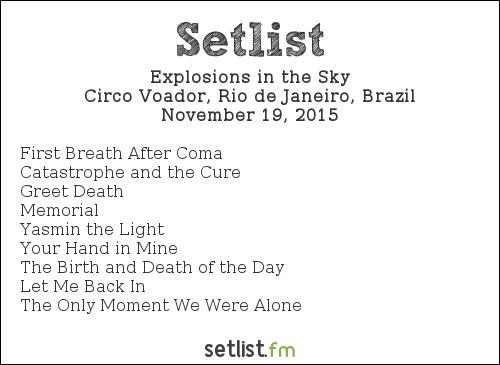 Explosions in the Sky Setlist Circo Voador, Rio de Janeiro, Brazil 2015
