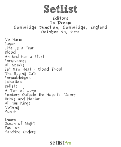 Editors Setlist The Junction, Cambridge, England 2015, In Dream