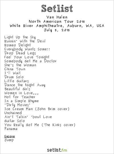 Van Halen  Setlist White River Amphitheatre, Auburn, WA, USA, North America Summer/Fall 2015