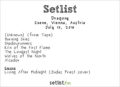 Dragony Setlist Szene, Vienna, Austria 2015