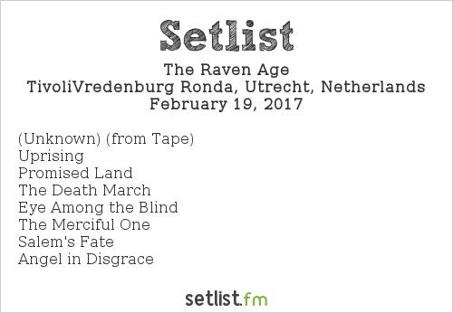 The Raven Age Setlist TivoliVredenburg Ronda, Utrecht, Netherlands 2017