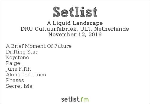 A Liquid Landscape Setlist iO Pages Festival 2016 2016