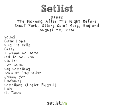 James Setlist Beautiful Days 2010 2010, The Morning After the Night Before