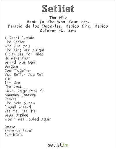 The Who Setlist Palacio de los Deportes, Mexico City, Mexico, Back to The Who Tour 2016