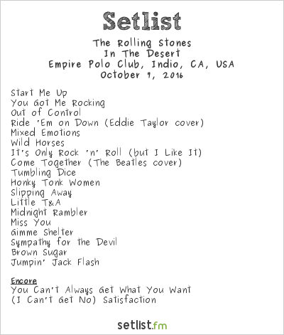 The Rolling Stones Setlist Desert Trip, North America Mini Tour 2016