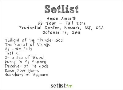 Amon Amarth Setlist Prudential Center, Newark, NJ, USA, US Tour - Fall 2016