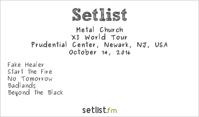 Metal Church Setlist Prudential Center, Newark, NJ, USA 2016, XI World Tour
