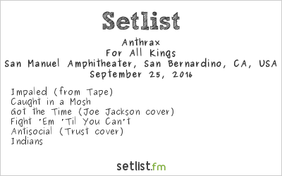 Anthrax Setlist Ozzfest Meets Knotfest 2016 2016, For All Kings