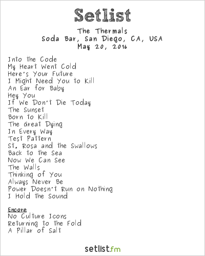 The Thermals Setlist Soda Bar, San Diego, CA, USA 2016