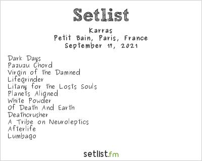 Karras Setlist Petit Bain, Paris, France 2021