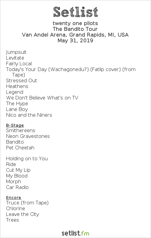 twenty one pilots Setlist Van Andel Arena, Grand Rapids, MI, USA 2019, The Bandito Tour