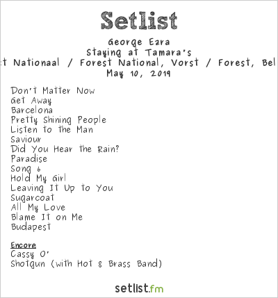 George Ezra Setlist Vorst Nationaal / Forest National, Vorst / Forest, Belgium 2019