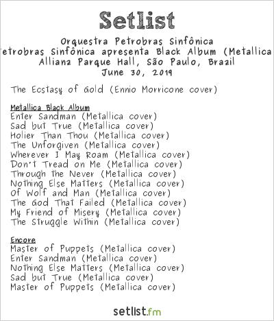 Orquestra Petrobras Sinfônica Setlist Allianz Parque Hall, São Paulo, Brazil 2019, Petrobras Sinfônica apresenta Black Album (Metallica)
