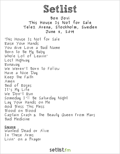 Bon Jovi Setlist Tele2 Arena, Stockholm, Sweden 2019, This House Is Not for Sale