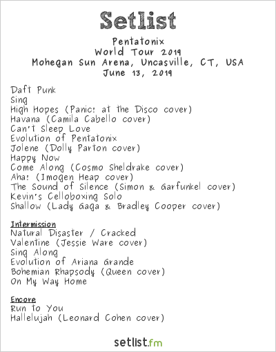 Pentatonix Setlist Mohegan Sun Arena, Uncasville, CT, USA, World Tour 2019