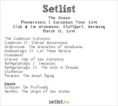 The Ocean Setlist Im Wizemann, Stuttgart, Germany, The Ocean Australindia Tour 2019