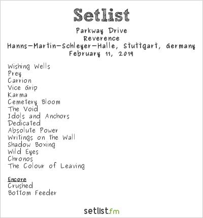 Parkway Drive Setlist Hanns-Martin-Schleyer-Halle, Stuttgart, Germany 2019, Reverence