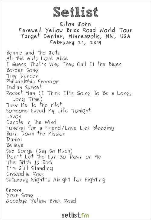 Elton John Setlist Target Center, Minneapolis, MN, USA 2019, Farewell Yellow Brick Road World Tour