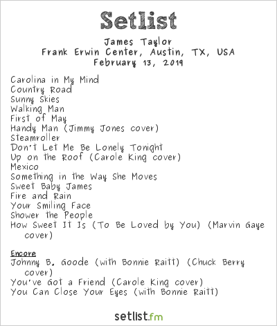 James Taylor Setlist Frank Erwin Center, Austin, TX, USA 2019