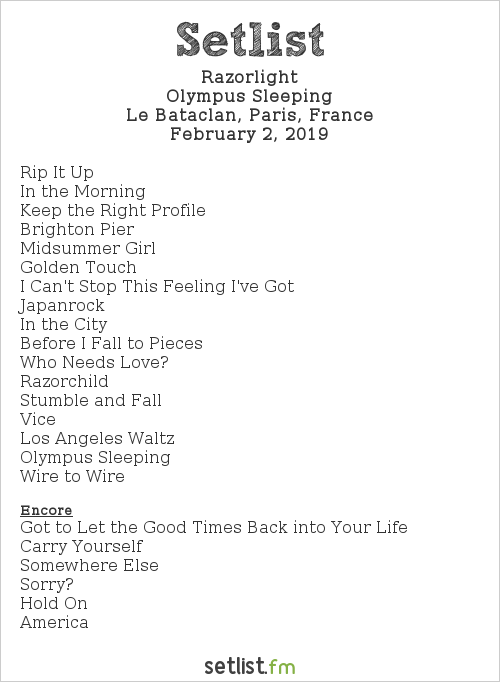 Razorlight Setlist Le Bataclan, Paris, France 2019, Olympus Sleeping